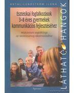 Esztétikai foglalkozások 3-8 éves gyermekek ommunikációs fejlesztéséhez