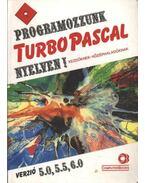 Programozzunk Turbo Pascal nyelven!