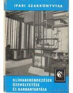 Klímaberendezések üzemeltetése és karbantartása