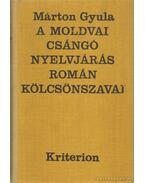 A moldovai csángó nyelvjárás román kölcsönszavai