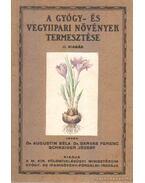 A gyógy-és vegyipari növények termesztése