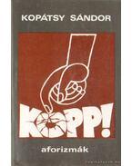 Kopp! - Aforizmák
