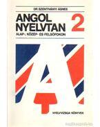 Angol nyelvtan alap-, közép- és felsőfokon 2