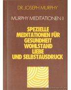 Murphy Meditationen II.