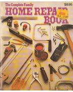 The Complete Family Home Repair Book