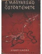 A magyarság őstörténete