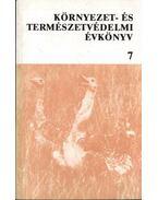 Környezet- és természetvédelmi évkönyv 7.