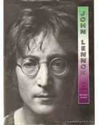 John Lennon élete és legendája
