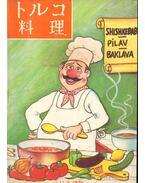 Török szakácskönyv kínai nyelven (Turkish cookbookin Chinese language)
