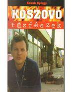 Koszovó-tűzfészek