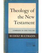 Theology of the New Testament (angol-nyelvű)