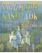 Varázslatos kastélyok és paloták
