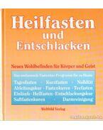 Heilfasten und Entschlacken - Leibold, Gerhard, Mehler, Ha. A., Keppler, Hermann