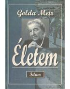 Életem (Golda Meir) (dedikált) - Meir, Golda