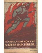 Fényes László könyve a szerb harctérről