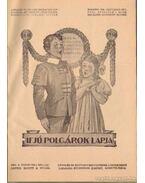 Ifjú polgárok lapja 1938. XVIII. évfolyam 1-4. szám; 1938 XVII. évfolyam 6-10. szám