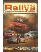 Rallye 2001 - Budai Ferenc, Szabó-Jilek Ádám, Varga Zoltán