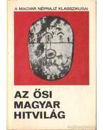 Az ősi magyar hitvilág
