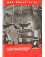 Autóbuszok üzemeltetése, karbantartása, javítása