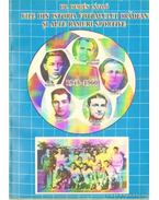 File din istoria fotbalului oradean si alte ramuri sportive 1945-1960 (dedikált)
