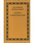 Szlovákok Békéscsabán