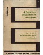 A fogorvosi asszisztensek tankönyve