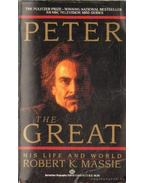 Peter the great - His Life and World