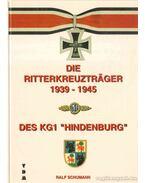 Die Ritterkreutzräger des Kampfgeschwader 1 ''Hindenburg''