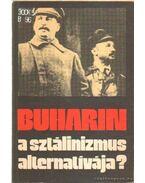 A sztálinizmus alternatívája?