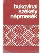 Bukovinai székey népmesék II. kötet