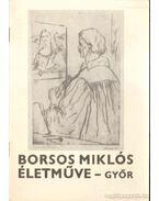 Borsos Miklós életműve