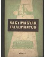 Nagy magyar találmányok
