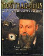 Nostradamus - Az új évezred képes kalauza