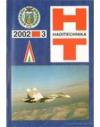Haditechnika 2002. XXVI. évfolyam (hiányos) + különszám