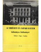 Az Erdészeti és Faipari Egyetem tudományos közleményei