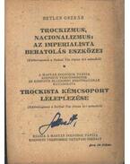 Trockizmus, nacionalizmus: Az imperialista behatolás eszközei