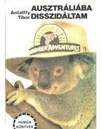 Ausztráliába disszidáltam