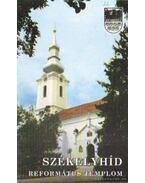 Székelyhíd - Református Templom