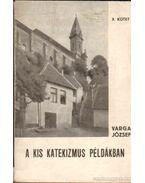 A kis katekizmus példákban X. kötet