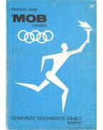 Mob története