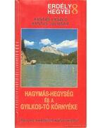 Hagymás-hegység és a Gyilkos-tó környéke