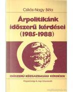 Árpolitikánk időszerű kérdései (1985-1988)