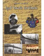 Igali iskola története