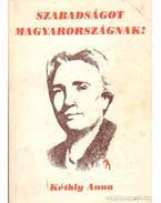 Szabadságot Magyarországnak