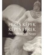 Híres Képek Képes Hírek - Pictures In The News