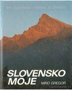 Slovensko Moje