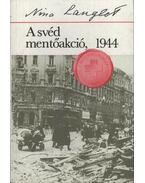 A svéd mentőakció 1944