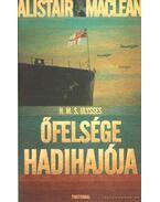 H.M.S. Ulysses - Őfelsége hadihajója