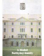 A bicskei Batthyány-kastély