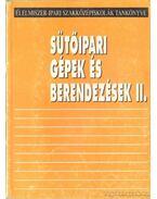 Sütőipari gépek és berendezések II.